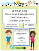 May 7th - Close Read & Comprehension Passages w/Complex Questions