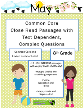 May 8th - Close Read & Comprehension Passages w/Complex Questions