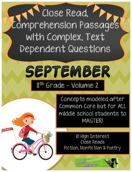 September 8th(V2) Common Core Close Read Passages Text Dependent Complex Quest.