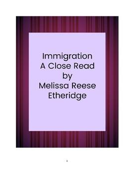 Close Read: Immigration