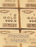 Close Read: Precious Metals