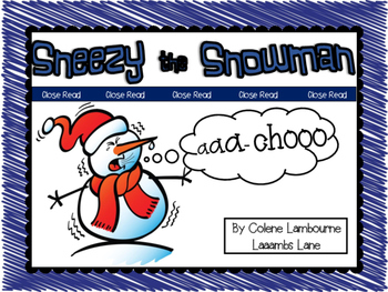 Close Read - Sneezy the Snowman