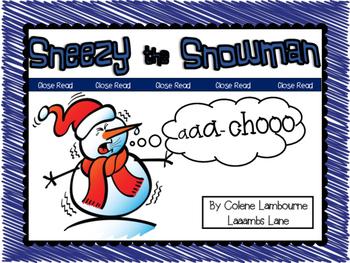 Close Read - Sneezy the Snowman
