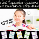 Text Dependent Questions for ANY Book | Kindergarten & First Grade Edition |