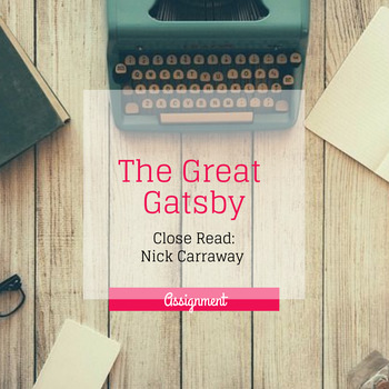 Close Read: The Great Gatsby's Nick Carraway