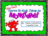 Close Read - There's No Such Things As Monsters