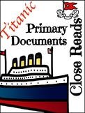 Titanic Lesson Primary Document First Hand Account Close Read