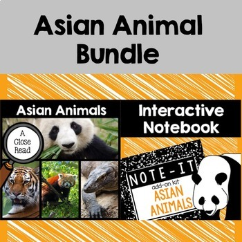 Close Read and Interactive Notebook Bundle- Asian Animals