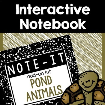 Close Read and Interactive Notebook Bundle- Pond Animals