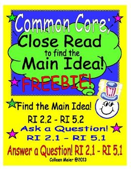 Close Read to get the Main Idea ~ FREEBIE!