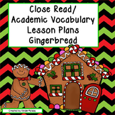 Read Aloud Close Read Lesson Plans - Gingerbread