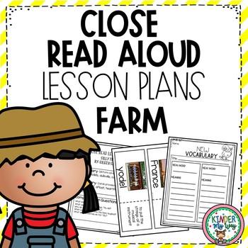 Read Aloud Close Read Lesson Plans - Farm