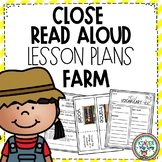 Read Aloud Close Read Lesson Plans - Farm