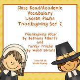 Thanksgiving Close Read Lesson Plans