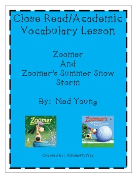 Close Read/Academic Vocabulary - Zoomer Pack