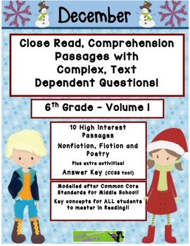 December 6th (V1) Common Core Close Read with Text Dependent Complex Questions