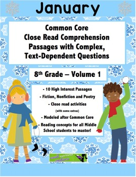 January 8th Common Core Close Read with Text Dependent Complex Questions
