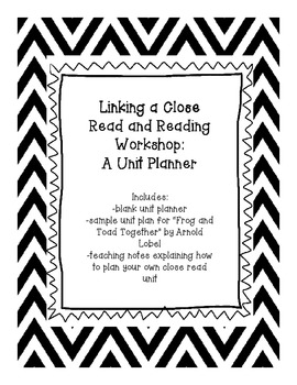 Close Read/Reading Workshop Unit Planner