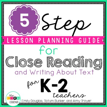 5 Step Lesson Planning Guide for Close Reading & Writing a