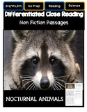 Close Reading 3rd, 4th, 5th Grade Non Fiction Passages: Nocturnal Animals