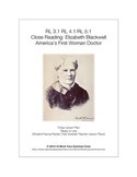 Close Reading Elizabeth Blackwell 3 Day FULL SCRIPTED Lesson RI SL 3.1 4.1 5.1