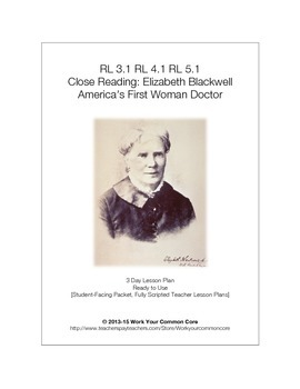 Close Reading Elizabeth Blackwell 3 Day FULL SCRIPTED Less
