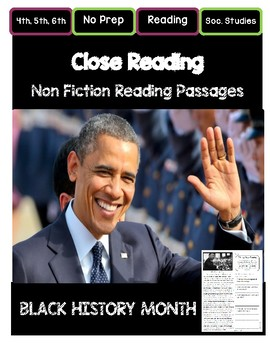 Close Reading 4th, 5th, 6th Non Fiction Reading Passages:  Black History Month