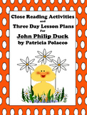 Close Reading Activities for John Philip Duck by Patricia Polacco