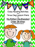 Close Reading Activities for Rotten Redheaded Older Brothe
