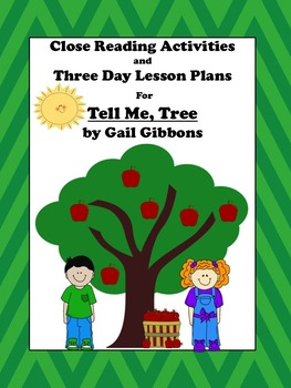 Close Reading Activities for Tell Me, Tree by Gail Gibbons