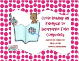 Close Reading: An Exemplar to Incorporate Text Complexity in the 6-8 Grade Band