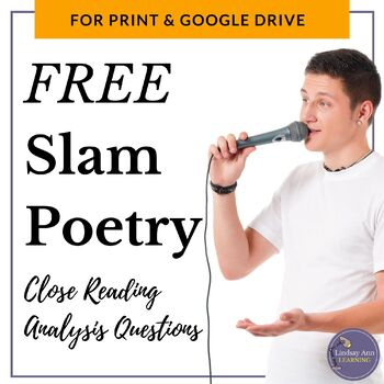 Close Reading Analysis of a Slam Poem for Middle School an