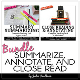 Reading Comprehension BUNDLE Close Reading, Annotating, Summarizing (SWBST)
