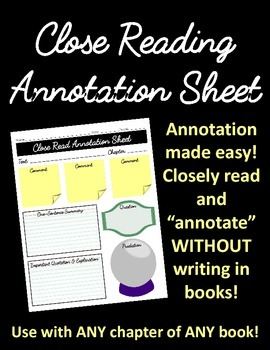 Close Reading Annotation Sheet: Use with ANY chapter of ANY book!