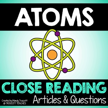 "Close Reading Article: ""Atoms."""
