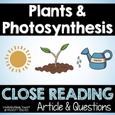 """Close Reading Article: """"Plants and Photosynthesis."""""""