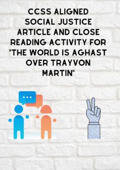 "Close Reading Article & Questions for ""The World is Aghast Over Trayvon Martin"""