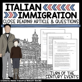 Close Reading Article: Turn of the Century Immigration