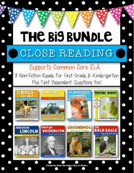 Informational Text Close Reading {BIG BUNDLE} for First Grade & Kindergarten