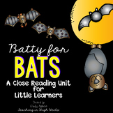 Close Reading ~ Batty for Bats Edition