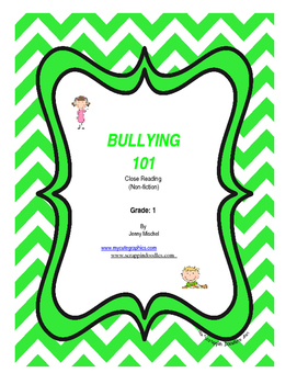 Close Reading Bullying Packet for FIRST GRADE