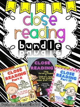 Close Reading Bundle Pack (Nursery Rhymes, Owl at Home & Frog and Toad Together)