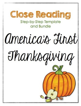 Thanksgiving ~ Close Reading Bundle The First Thanksgiving