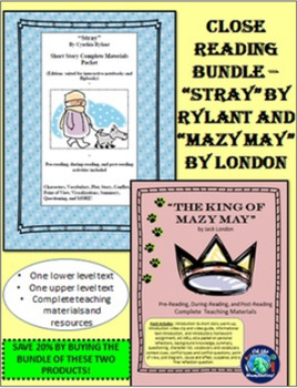 """Close Reading Bundle-""""Stray"""" by Rylant and """"Mazy May"""" by London"""