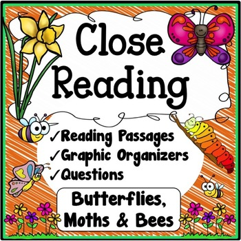 Insects Close Reading Passages, Questions & Graphic Organizers