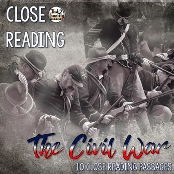 Close Reading (Civil War Part 1) With Writing to Text Prompts
