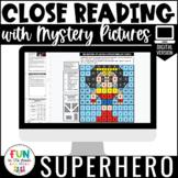 Close Reading Comprehension: Superhero Themed | Distance L