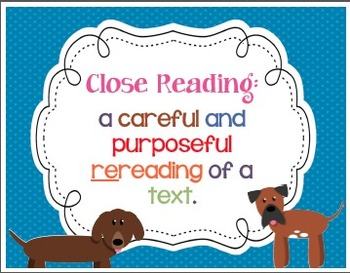 Close Reading DOG themed Posters & Checklist! Questions help readers think!