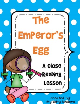 Close Reading: Emperor's Egg