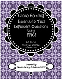 Close Reading Essential & Text Dependent Questions using E